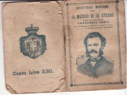 * IL MEDICO DI SE STESSO DI FRANCESCO CONTI DEL 1910 - - Médecine, Biologie, Chimie