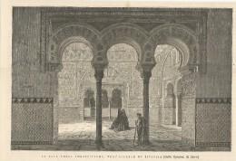 Spagna, Sevilla 1874, La Sala Degli Ambasciatori Nell'Alcazar, Litografia Del Dorè Cm. 26 X 18. - Documentos Históricos