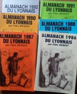 LOT 6 N° ALMANACH DU LYONNAIS Par FÉLIX BENOIT 1986-1987-1988-1990-1991-1992 - Autres