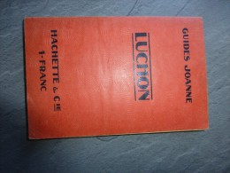 LUCHON, Guide Joanne1908-1909 ; Ref C3 14 - Books, Magazines, Comics