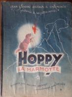 ALBUM ENFANT: HOPPY LA MARMOTTE DESSINS DE PELLOS 1945