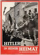 Hitler In Seiner Heimat Von Heinrich Hoffmann über 100 Fotos Buch Östereich 1938 - 1939-45