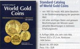 Katalog Goldmünzen Der Welt 2009 Neu 119€ 6.Edition English World Gold Coins Standard Catalogue Numismatica 1601-present - Anglais