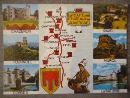CARTE GEO. LA ROUTE DES CHATEAUX EN AUVERGNE . MULTIVUES. ANNEE 1983 - Cartes Géographiques