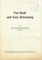 Das Buch Und Seine Bedeutung. Von Dr. Conrad Grober. - Libri, Riviste, Fumetti
