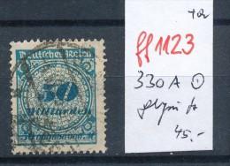 D.-Reich Infla-  Nr. 330 A   O Geprüft  (ff1123  ) Siehe Scan ! - Deutschland