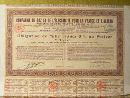 Action 1931 - Cie. Du Gaz Et Electricité Pour La France Et L´Algérie (Ancienne Société Valette ) - 5% 1000 Frs - N°16374 - Shareholdings
