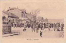 Verdun Bahnhof Feldpost 1917 La Gare