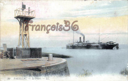(33) Pauillac - Le Phare - Paquebot Bateau Boat - 2 SCANS - Pauillac