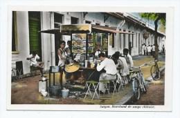 CPSM COLORISEE SAIGON, MARCHAND DE SOUPE CHINOISE, Format 9 Cm Sur 14 Cm Environ, VIET NAM - Viêt-Nam