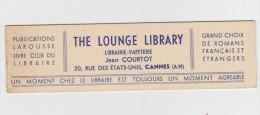 THE LOUNGE LIBRARY - Librairie-Papeterie Jean COURTOT 20, Rue Des Etats-Unis CANNES - Marque-Pages