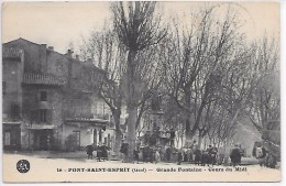 PONT SAINT ESPRIT - Grande Fontaine - Cours Du Midi - Pont-Saint-Esprit