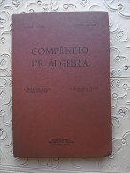 BOOK - COMPÊNDIO DE ALGEBRA ANTIQUE VINTAGE PORTUGAL - Livres, BD, Revues