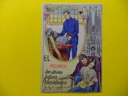 ESPAÑA -TARJETA DE NAVIDAD -  FELICES NAVIDADES LES DESEA EL MECANICO  ( Métiers ) - Otros