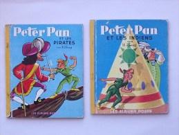 PETER PAN: M�me s�rie 2 Albums Roses 1965 - Les pirates et Les indiens par Walt DISNEY - HACHETTE