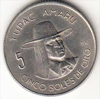 PERÚ 1972   5 SOLES DE ORO. TUPAC AMARU.  EBC    .CN4283 - Perú