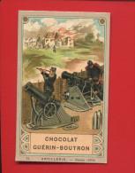 GUERIN BOUTRON CHROMO DIDACTIQUE ARME GUERRE ARTILLERIE  OBUSIER  1870 OBUS - Guerin Boutron