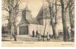 CHEVREMONT - La Chapelle - édition Debras Drianne - Non Circulée - Très Animée - Tbe - Other Municipalities