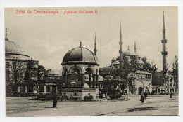 SALUT DE CONSTANTINOPLE (TURQUIE) - FONTAINE GUILLAUME II - Turkije