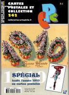 Revue - CPC N° 242 - Spécial : Toute L'année 1910 En Cartes Postales - Français