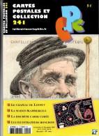 Revue - CPC N° 241 - Le Chapeau De Loubet - La Maison Kammerzell - La Discrète Carte Codée - Les Illustrateurs Hongrois - Français