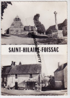 CPA -19 - SAINT-HILAIRE-FOISSAC (Corrèze) - Place De L' Eglise Et Sortie Du Bourg COMMERCE INTITULE BANANIA RAREcomm - France