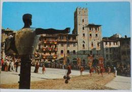 AREZZO - Giostra Del Saracino - Ingresso In Piazza Grande - Arezzo