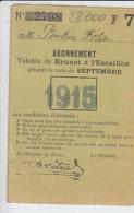 RT28.000  VAR TOULON  RARE CARTE  D'ABONNEMENT .TRANSPORT DE BRUNET A L'ESCAILLON POUR MOIS  DE SEPT.1915