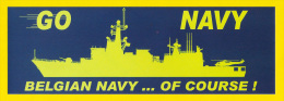 Sticker GO NAVY * BELGIAN NAVY ... OF COURSE 21cm X 7cm MARINE ZEEMACHT Autocollant FORCE NAVALE Militair Militaire R64 - Warships