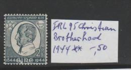 Irl Mi.Nr. 95/ IRLAND - Christian Brotherhood 1944** MNH - Unused Stamps
