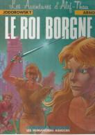 """ALEF-THAU """" LE ROI BORGNE """"  - JODOROWSKY / ARNO - E.O.  SEPTEMBRE 1986 HUMANOÏDES - Non Classés"""
