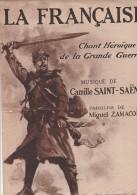 PARTITION 1915- LA FRANCAISE -CHANT HEROIQUE DE LA GRANDE GUERRE -MUSIQUE DE C.SAINT-SAENS - Musique & Instruments