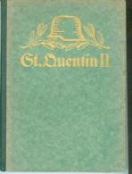 Schlachten des Weltkrieges -St.Quentin II -Illustriert -Garde und Hannoveraner