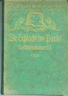 Die Schlacht von Paris -Das Marnedrama 1914 -4.Teil -Reichsarchiv -Illustriert -Band 26