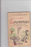 Les Palmipèdes ... Canard Oies Etc... 1943 - Animaux