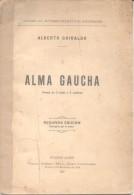 ALMA GAUCHA - ALBERTO GHIRALDO - DRAMA EN 3 ACTOS Y 6 CUADROS PASCUAL MEDIANO - Théâtre