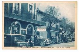 """CHATEAUNEUF-du-PAPE  - Restaurant Bellevue  """"Chez La Mère Germaine"""" - Chateauneuf Du Pape"""