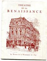 PROGRAMME DE THEATRE(RENAISSANCE) - Vieux Papiers