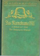 Schlachten des Weltkrieges-Das Marnedrama 1914 - 2.Abschnitt des 3.Teils- Band 25-Illustriert -1928