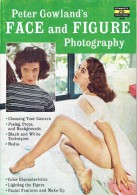 A FAWCETT HOW-TO BOOK - N° 400 - Peter Gowland's - FACE And FIGURE Photography      (3920) - Photographie