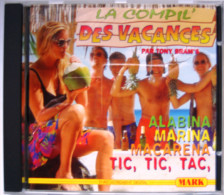 CD Compil Des Vacances Tic, Tic, Tac Marina Macarena Albina Sambolero Miss Camping Alice ça Glisse La Ambada - Hit-Compilations