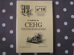 CEHG Revue N° 18 Gedinne Régionalisme Ardenne Dûché De Bouillon Passavants Marotelle Malvoisin Conte Lavoirs Smal G - Belgique
