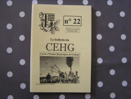 CEHG Revue N° 22 Gedinne Régionalisme Ecole Malvoisin Croix Du Garde Bourseigne N Wallon De La Semoy Saint Jean Rienne - Belgium