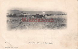 ALGERIE - DJELFA - Maison du Bach Agha - 1907 - 2 scans