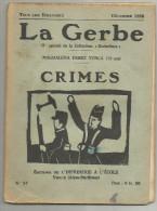 La Gerbe  Ecole Freinet A Vence 06 N° 94 Crimes  1938 - Livres, BD, Revues