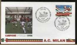 ITALIA  -   FDC   -  MILAN   Campione  D´Italia  ´93-'94 - Famous Clubs