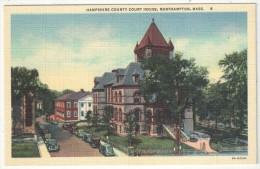 Hampshire County Court House, Northampton, Mass. - Northampton