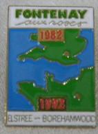 Pin´s FONTENAY AUX ROSES 1982 1992 Elstree Boramwood - Pins - Villes