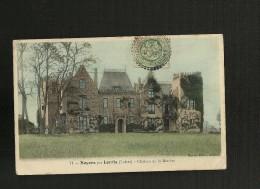 Noyers Par Lorris Chateau De La Marière - Sonstige Gemeinden