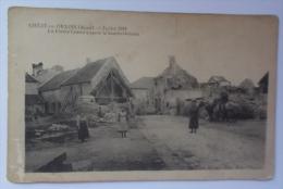 CHEZY EN ORXOIS-La Ferme Centrale Après Le Bombardement - Autres Communes